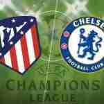Nonton Atletico vs Chelsea